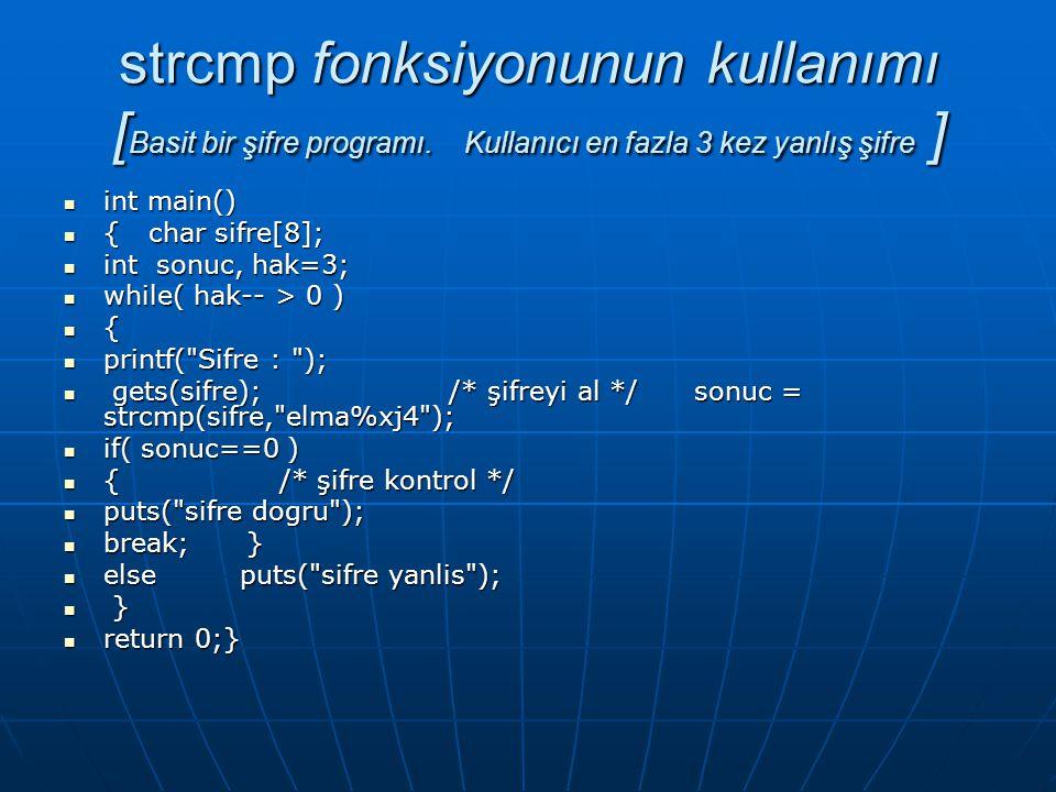 strcmp fonksiyonunun kullanımı [Basit bir şifre programı